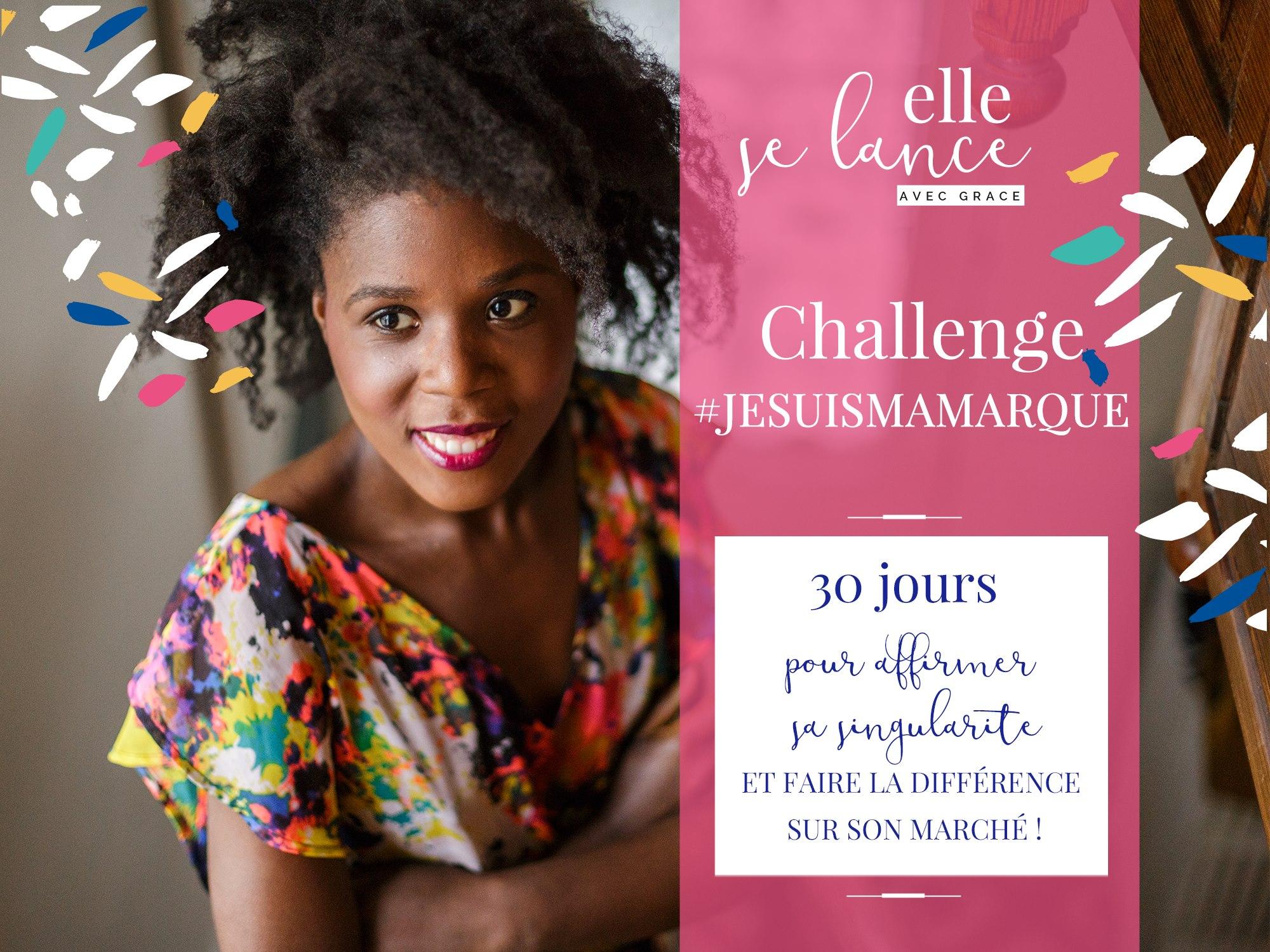 Challenge #jesuismamarque