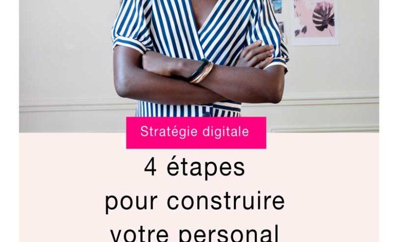 4-etapes pour construire son Personal branding