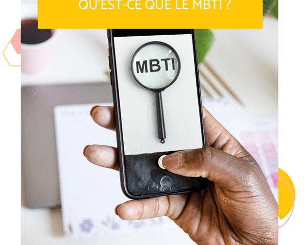 Qu'est-ce que le MBTI ?
